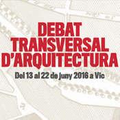 Bet Capdeferro pronounces the lecture the Art of Dwelling within the Transversal Architectural Debate series in Vic